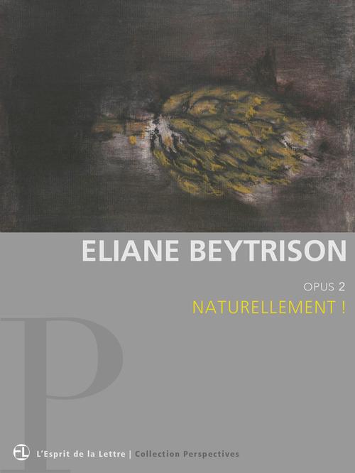 Eliane Beytrison   Opus 2   Naturellement !