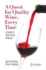 A Quest for Quality Wine, Every Time.  - Bruce Steakley - Joyce Steakley