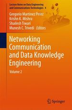 Networking Communication and Data Knowledge Engineering  - Krishn K. Mishra - Shailesh Tiwari - Munesh C. Trivedi - Gregorio Martinez Trivedi - Gregorio Martinez Perez