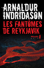 Vente Livre Numérique : Les Fantômes de Reykjavik  - Arnaldur Indridason