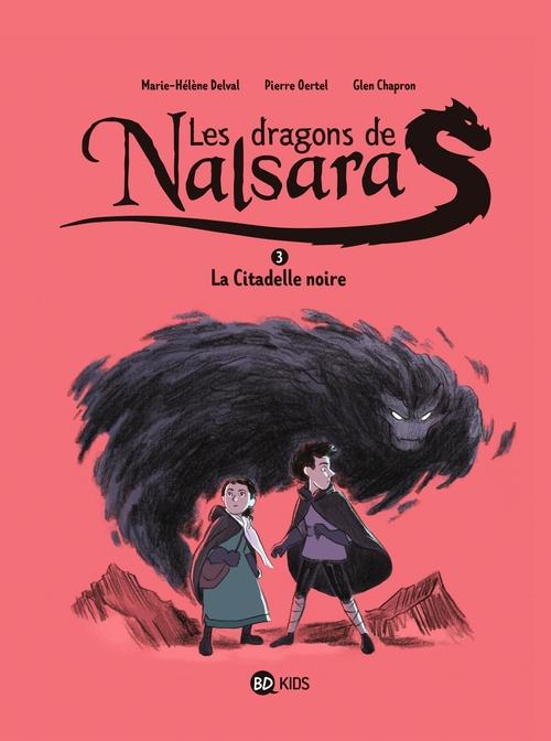 Les dragons de Nalsara, Tome 03