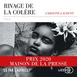 Rivage de la colère  - Caroline Laurent