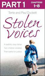 Stolen Voices: Part 1 of 3  - Paul Duckett