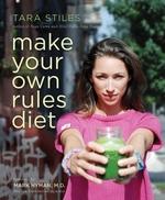 Vente Livre Numérique : Make Your Own Rules Diet  - Tara Stiles