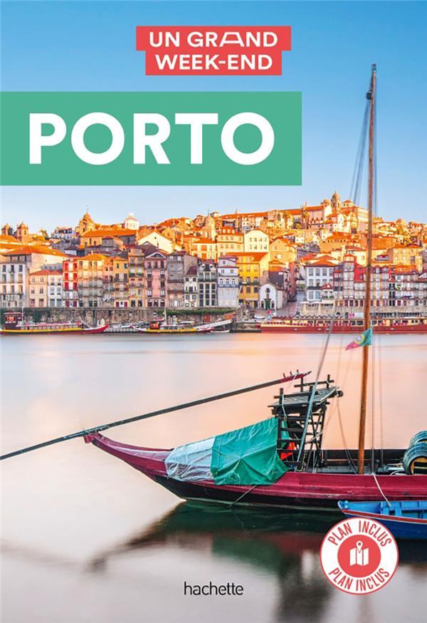 Un grand week-end ; Porto