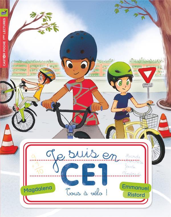 Je suis en CE1 T.8 ; tous à vélo !