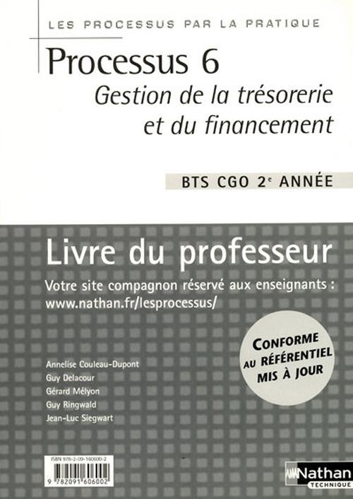 Processus 6 Bts 2 Cgo Gestion De La Tresorerie Et Du Financement (Les Processus Par La Pratique)