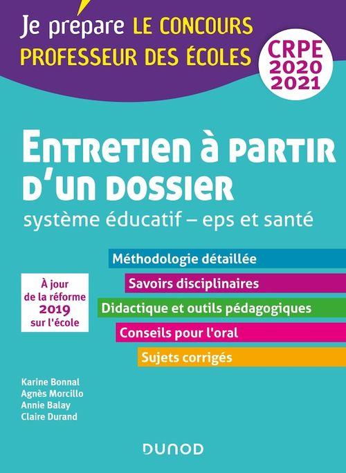 Je prépare ; CRPE ; entretien à partir d'un dossier ; système éducatif; EPS et santé (édition 2020/2021)