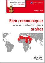 Bien communiquer avec vos interlocuteurs arabes