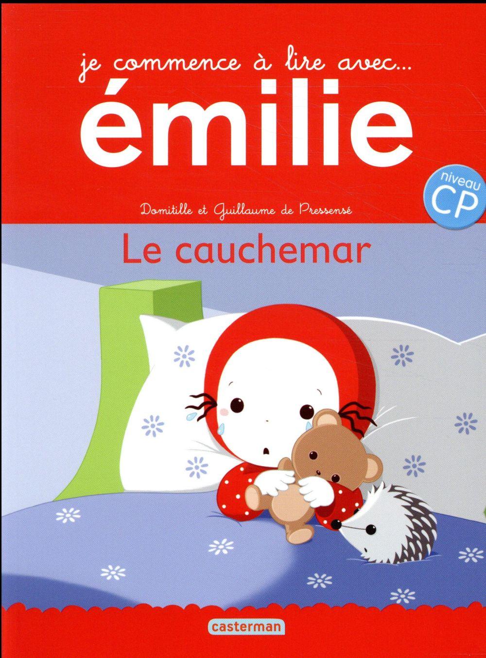 Je commence à lire avec Emilie T.16 ; le cauchemar
