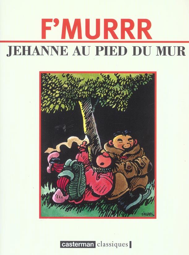 Jehanne au pied du mur