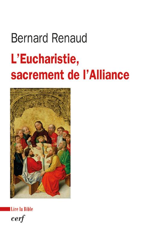 L'eucharistie, sacrement de l'alliance