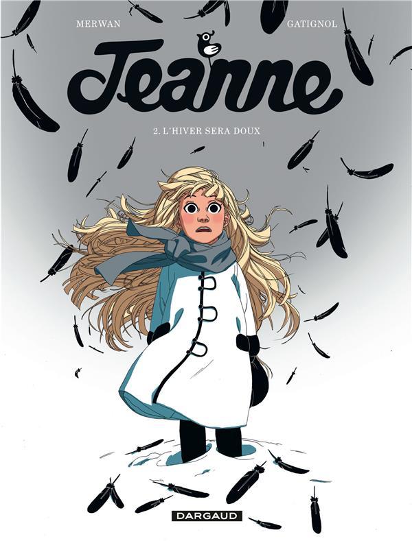 Jeanne t.2 ; l'hiver sera doux