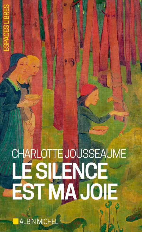 Le silence est ma joie