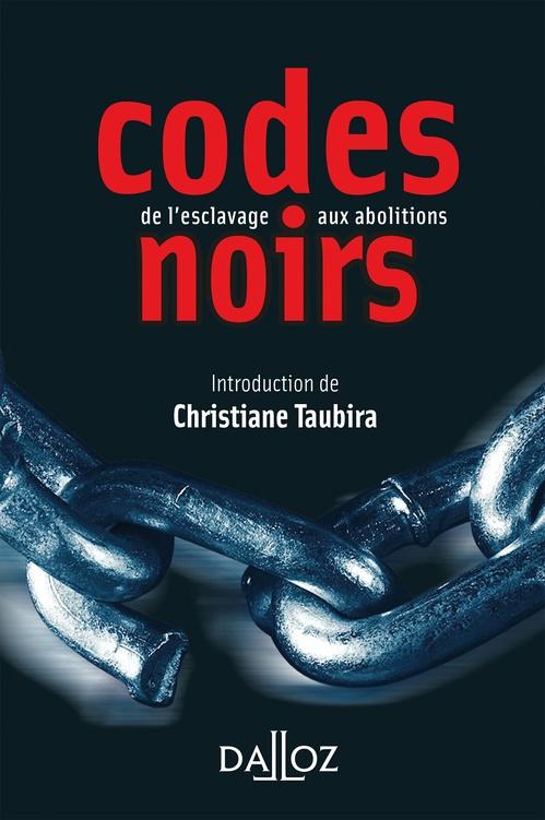 Vente EBooks : Codes noirs. de l'esclavage aux abolitions  - Christiane TAUBIRA  - André Castaldo