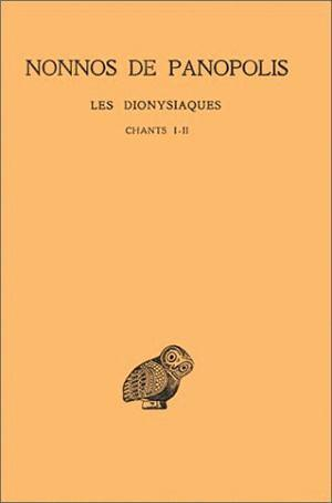 Dionysiaques t.1 ; ch 1-2