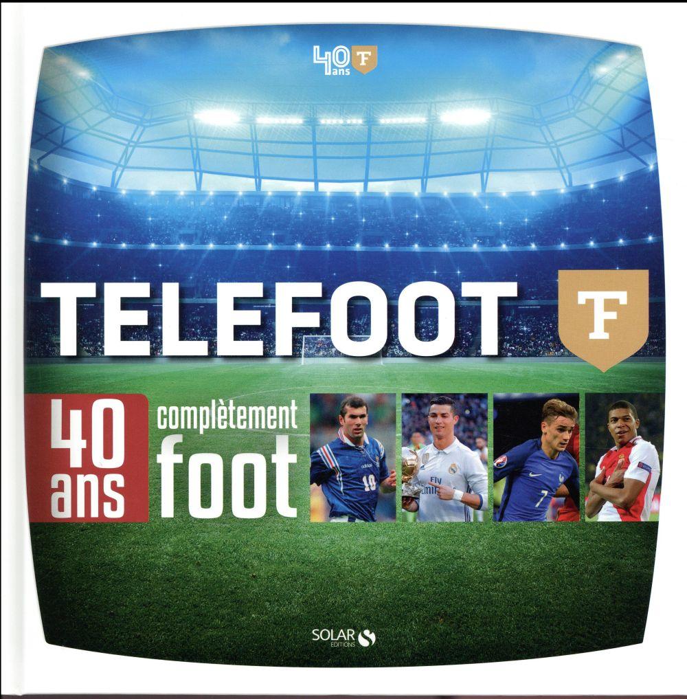 40 ans de Téléfoot