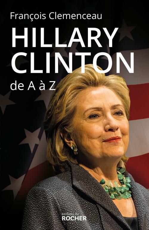 Vente  Hillary Clinton de A à Z  - François Clémenceau