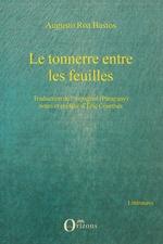 Vente Livre Numérique : Le tonnerre entre les feuilles  - Eric Courthès - Augusto Roa Bastos