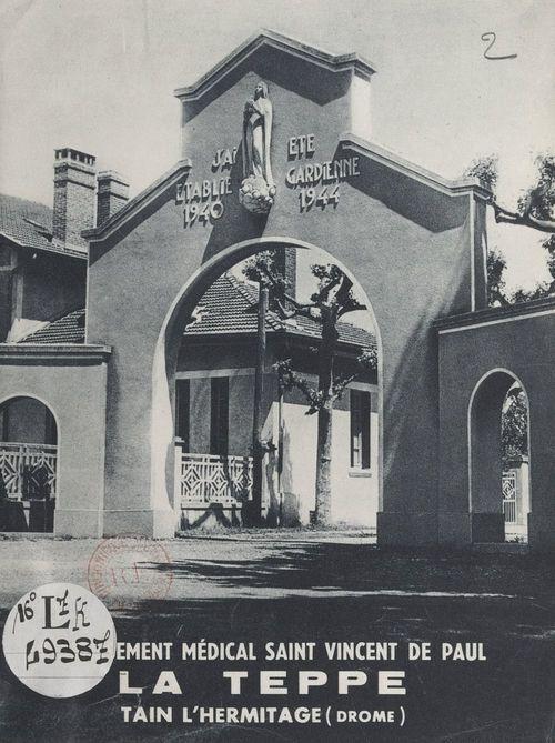 L'établissement médical Saint Vincent de Paul