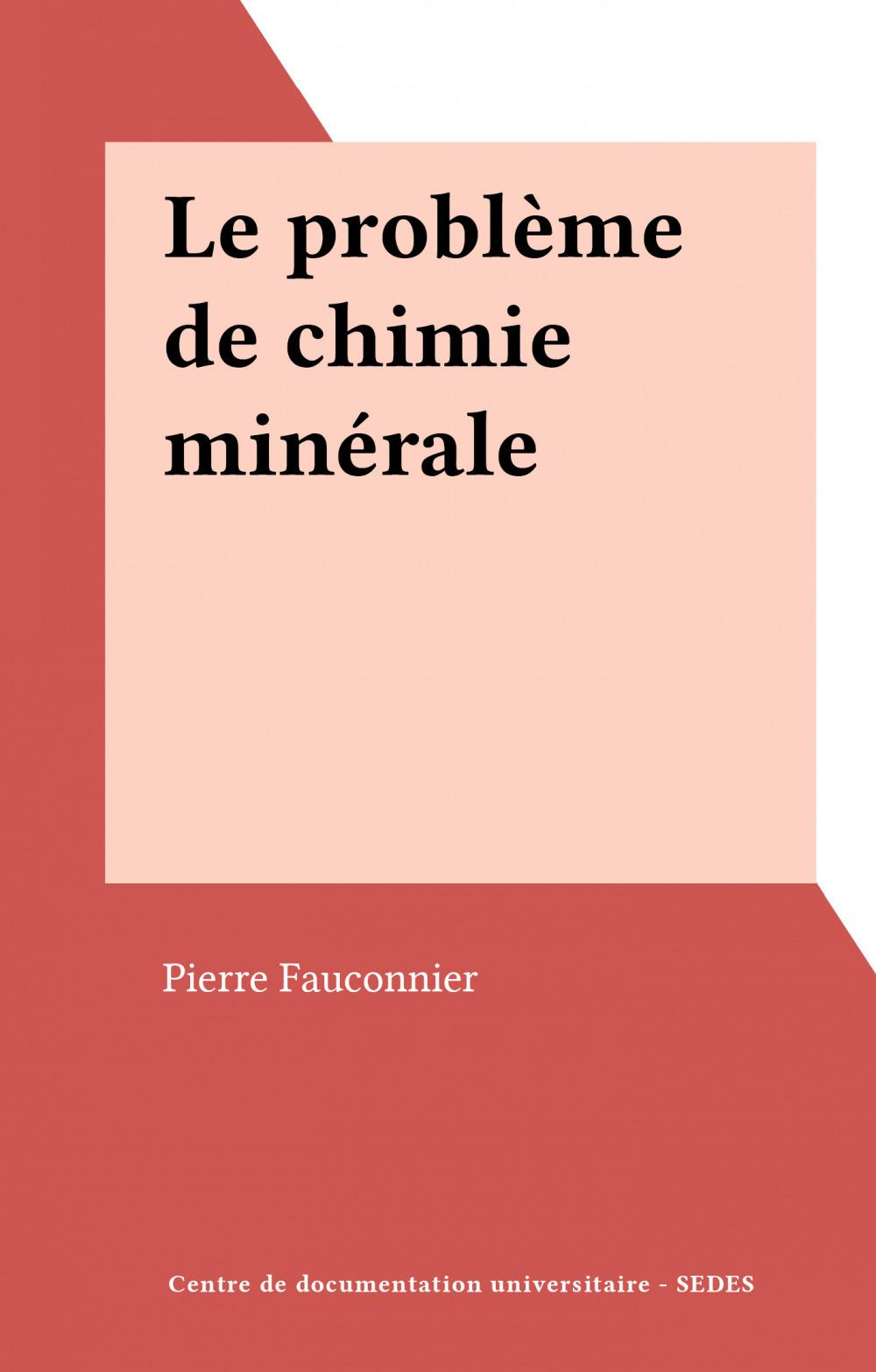 Le problème de chimie minérale