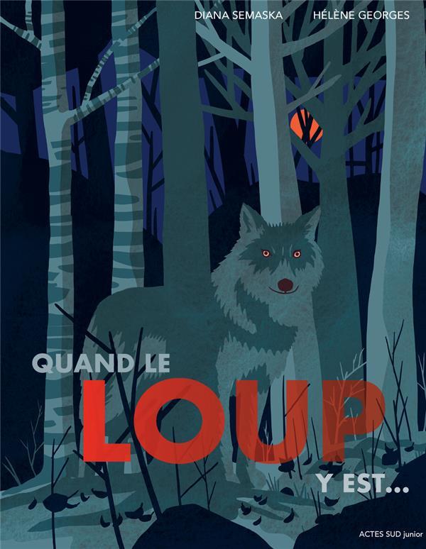 Quand le loup y est...
