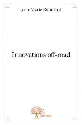 Innovations off-road