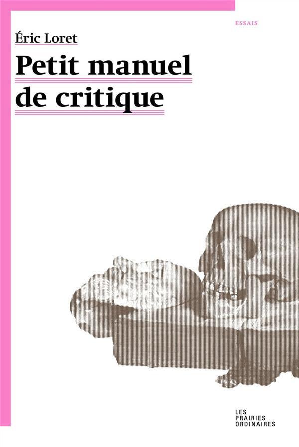 Petit manuel de critique