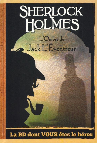 Sherlock Holmes T.5 ; l'ombre de Jack l'éventreur