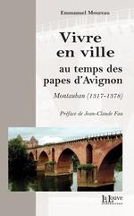 Vente Livre Numérique : Vivre en ville au temps des papes d'Avignon  - Emmanuel Moureau