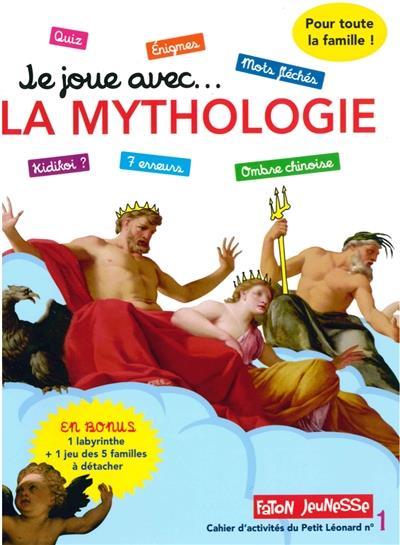 Je joue avec...la mythologie