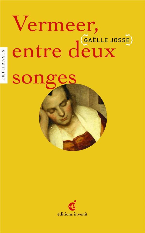 Vermeer ; entre deux songes