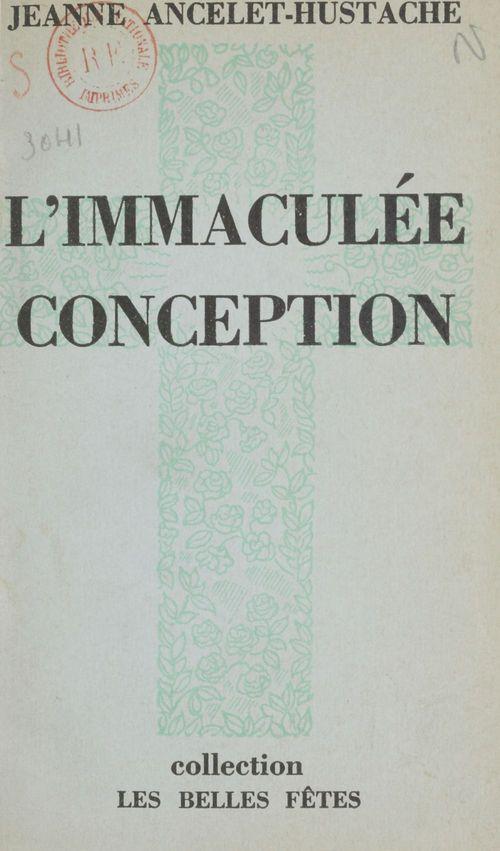 L'immaculée conception  - Jeanne Ancelet-Hustache
