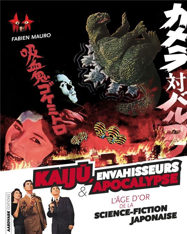 Kaiju, envahisseurs & apocalypse; l'âge d'or de la science-fiction japonaise