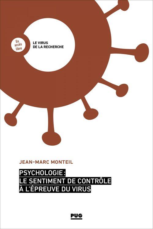 Psychologie : le sentiment de contrôle à l'épreuve du virus