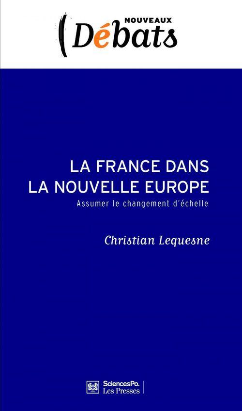 La France dans la nouvelle Europe