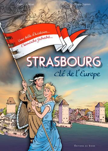 Strasbourg ; clé de l'Europe