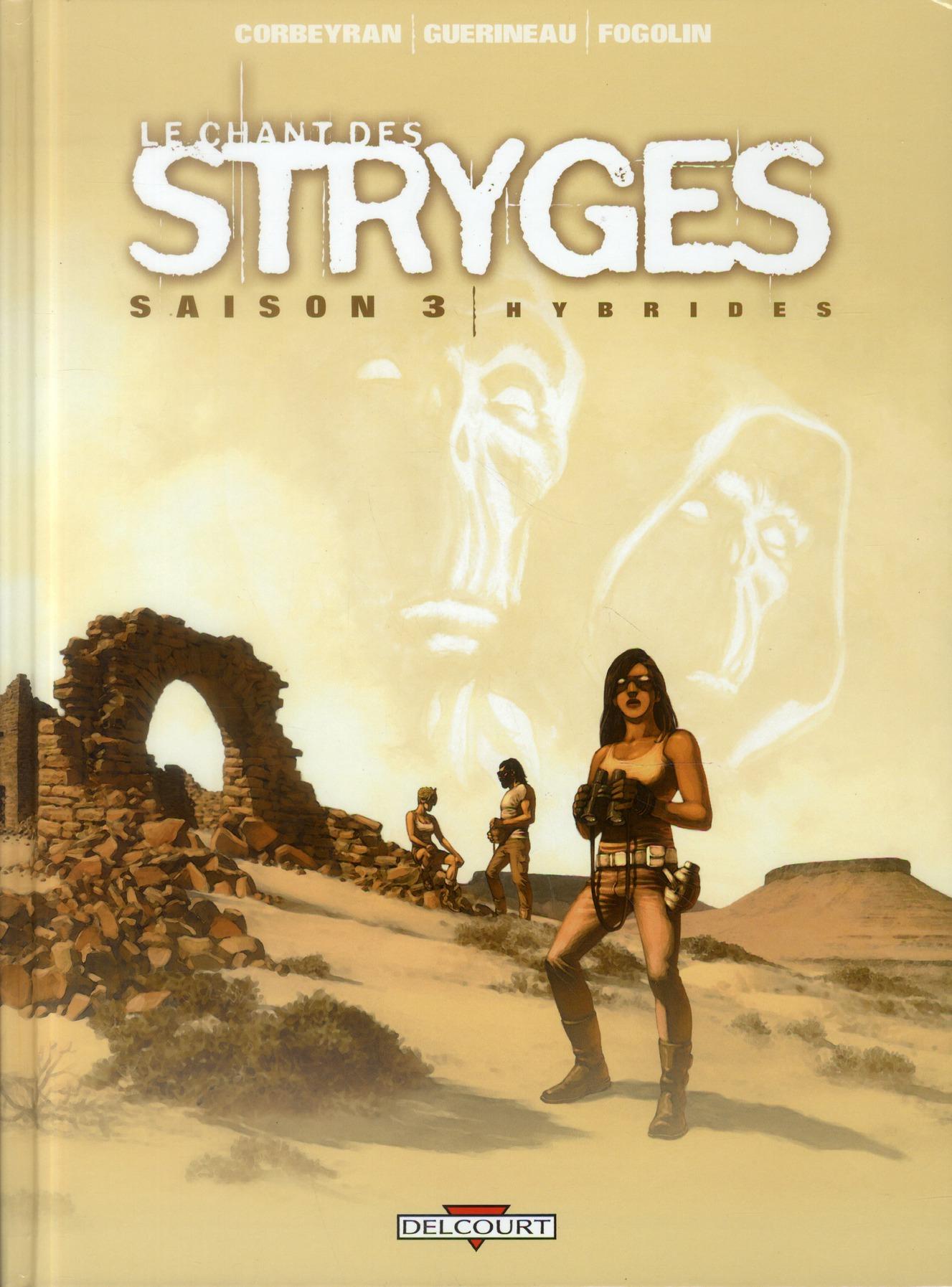 Le chant des stryges - saison 3 T.15 ; hybrides