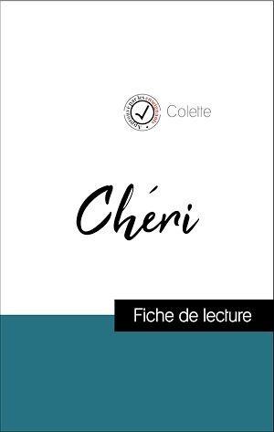 Analyse de l'oeuvre : Chéri (résumé et fiche de lecture plébiscités par les enseignants sur fichedelecture.fr)
