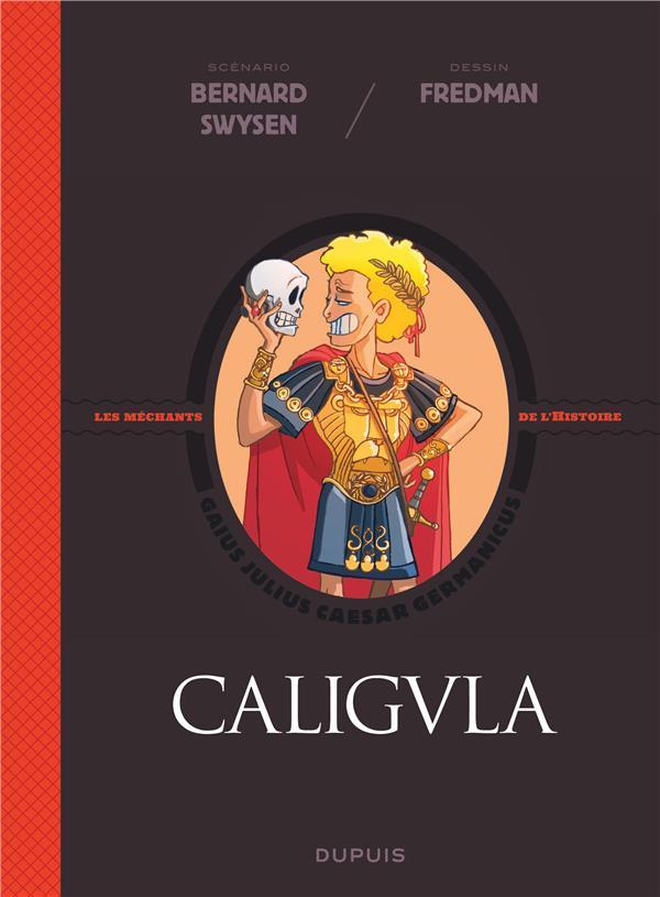 La véritable histoire vraie T.2 ; Caligula