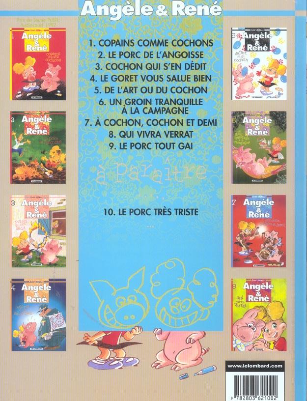 Angèle et René t.9 ; le porc tout gai