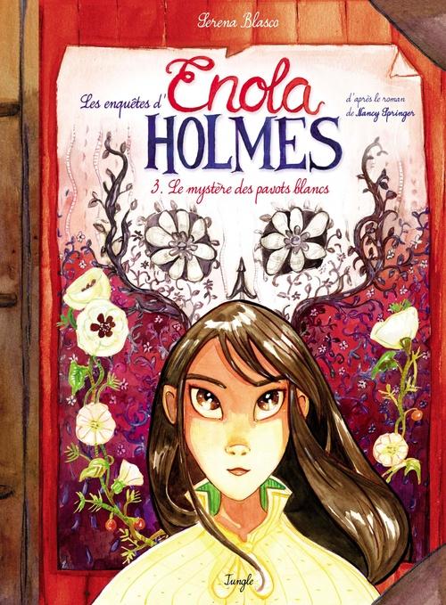 Les enquêtes d'Enola Holmes T.3 ; le mystère des pavots blancs