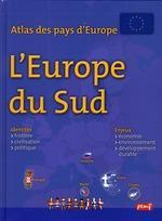 Atlas Des Pays D'Europe ; Europe Du Sud