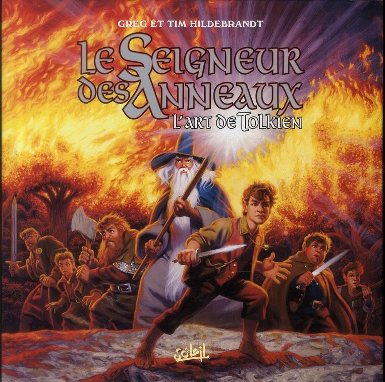 Le Seigneur Des Anneaux ; L'Art De Tolkien