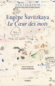 Eugène Savitzkaya ; le coeur des mots