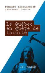 Vente EBooks : Le Québec en quête de laïcité  - Normand Baillargeon - Jean-Marc Piotte