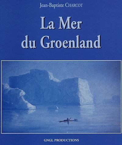 La mer du Groenalnd