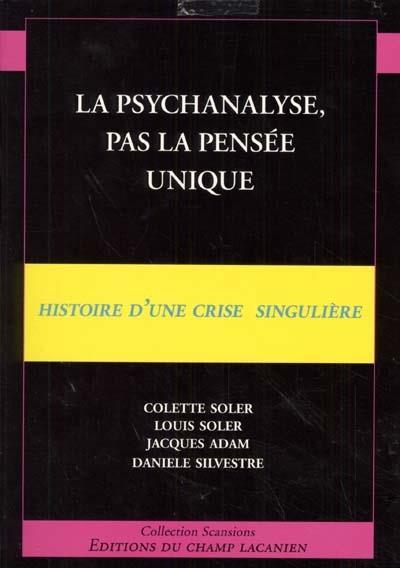 La psychanalyse, pas la pensée unique