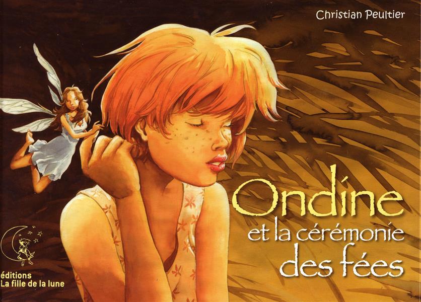 Ondine et la cérémonie des fées
