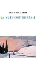 Vente EBooks : La Muse continentale  - Dominique PAGNIER